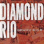 Diamond Rio Greatest Hits, Vol.2