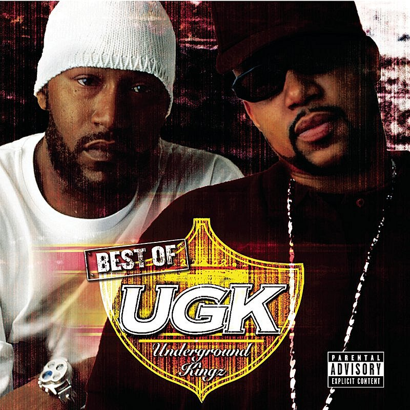 Cover Art: Best Of UGK (Parental Advisory)
