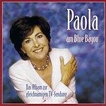 Paola Paola am Blue Bayou