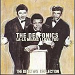 The Delfonics La-La Means I Love You: The Definitive Collection (Remastered)