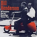 Bill Henderson Complete VeeJay Recordings - Vol. 2