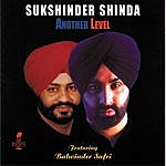 Sukshinder Shinda Another Level