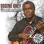 Eugene Grey Our Song