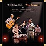 Friedemann The Concert