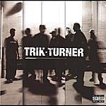 Trik Turner Trik Turner (Parental Advisory)