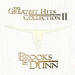 Brooks & Dunn The Greatest Hits Collection II