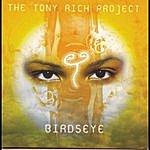 The Tony Rich Project Birdseye