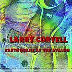 Larry Coryell Earthquake At The Avalon