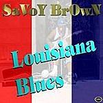 Savoy Brown Louisiana Blues