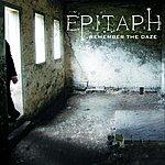 Epitaph Remember The Daze