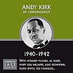 Andy Kirk Complete Jazz Series 1940 - 1942