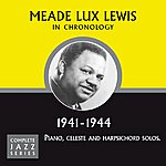 Meade 'Lux' Lewis Complete Jazz Series 1941 - 1944