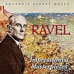 Maurice Ravel Ravel: Impressionist Masterpieces