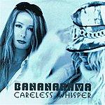 Bananarama Careless Whispers