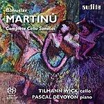 Tilmann Wick Bohuslav Martinu: Complete Cello Sonatas