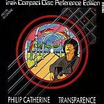 Philip Catherine Transparence