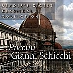 Giacomo Puccini Reader's Digest Classical Collection: Puccini: Gianni Schicchi