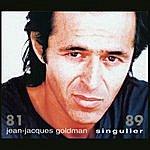 Jean-Jacques Goldman Singulier, 81-89