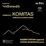 Hasmik Papian Hommage à Komitas