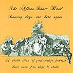 The Albion Dance Band Dancing Days Are Here Again