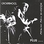 The Groundhogs Hoggin' The Stage