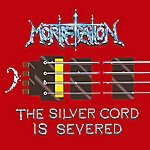 Mortification The silver cord is severed