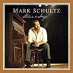 Mark Schultz Stories & Songs