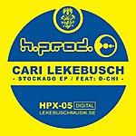 Cari Lekebusch Stockago EP Feat D-Chi