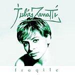 Julie Zenatti Fragile