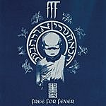F.F.F. Free For Fever