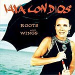 Vaya Con Dios Roots And Wings
