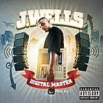 J. Wells Digital Master, Vol.2.1 (Parental Advisory)