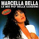 Marcella Bella Le Mie Piu' Belle Canzoni