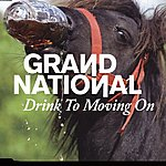 Grand National Drink To Moving On