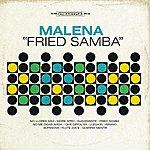 Malena Fried Samba