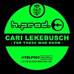 Cari Lekebusch For Those Who Know