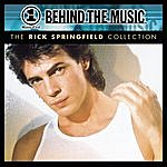 Rick Springfield VH1 Music First: Behind The Music - The Rick Springfield Collection
