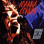 Joanna Connor Nothing But The Blues