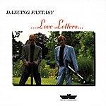 Dancing Fantasy Love Letters