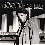 Rick Springfield Written In Rock: The Rick Springfield Anthology