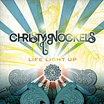 Christy Nockels Life Light Up (Single)