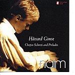 Håvard Gimse Chopin Scherzi and Preludes