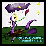 Wes Montgomery Sound Carrier