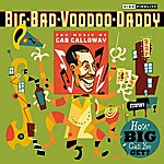 Big Bad Voodoo Daddy How Big Can You Get?: The Music Of Cab Calloway