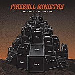 Fireball Ministry Their Rock Is Not Our Rock