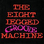 The Wonder Stuff The Eight Legged Groove Machine (20th Anniversary Edition)