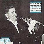 Benny Goodman & His Orchestra Stompin' At The Savoy