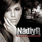 Nâdiya Amies Ennemies (3-Track Maxi-Single)