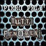 Piero Pelù Tutti Fenomeni (Single)