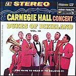 The Dukes Of Dixieland The Dukes At Carnegie Hall - Volume 10